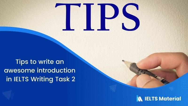IELTS Writing Task 2: Tips to Write an Effective Introduction