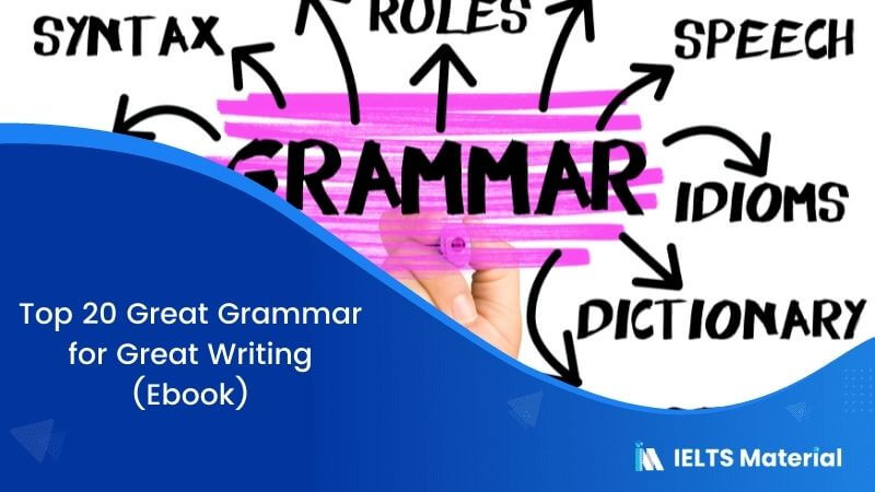 Top 20 Great Grammar for Great Writing (Ebook)