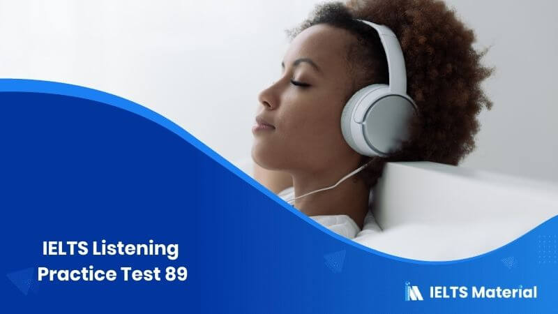 IELTS Listening Practice Test 89