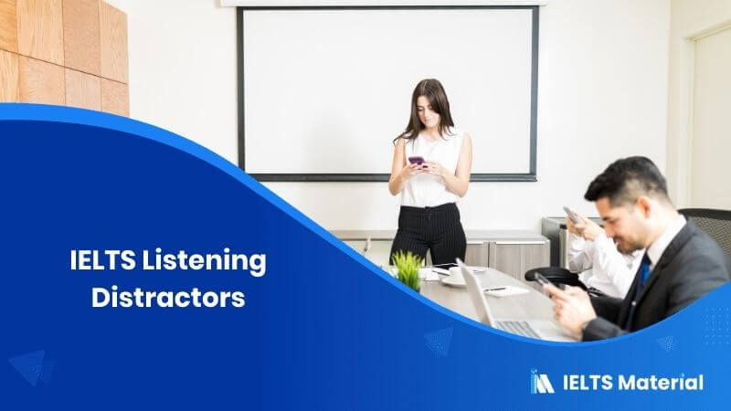 IELTS Listening Distractors