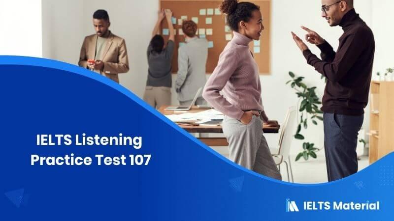 IELTS Listening Practice Test 107