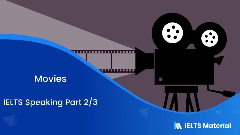 Movies - IELTS Speaking Part 2/3