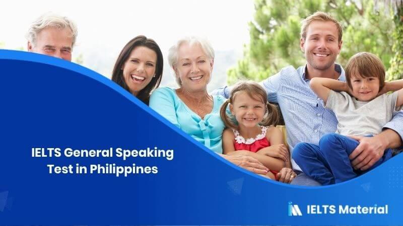IELTS General Speaking Test in Philippines - Feb 2018