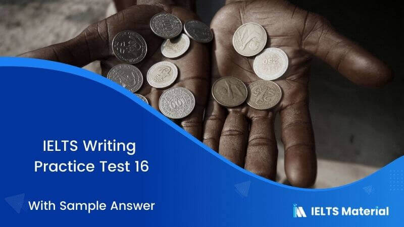 Every country has different ways of dealing with the poor – IELTS Writing Task 2 Practice Test 16