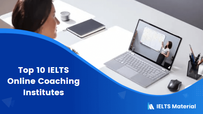 Top 10 IELTS Online Coaching Institutes