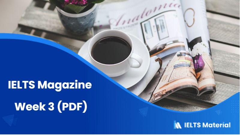IELTS Magazine – Week 3 (PDF)