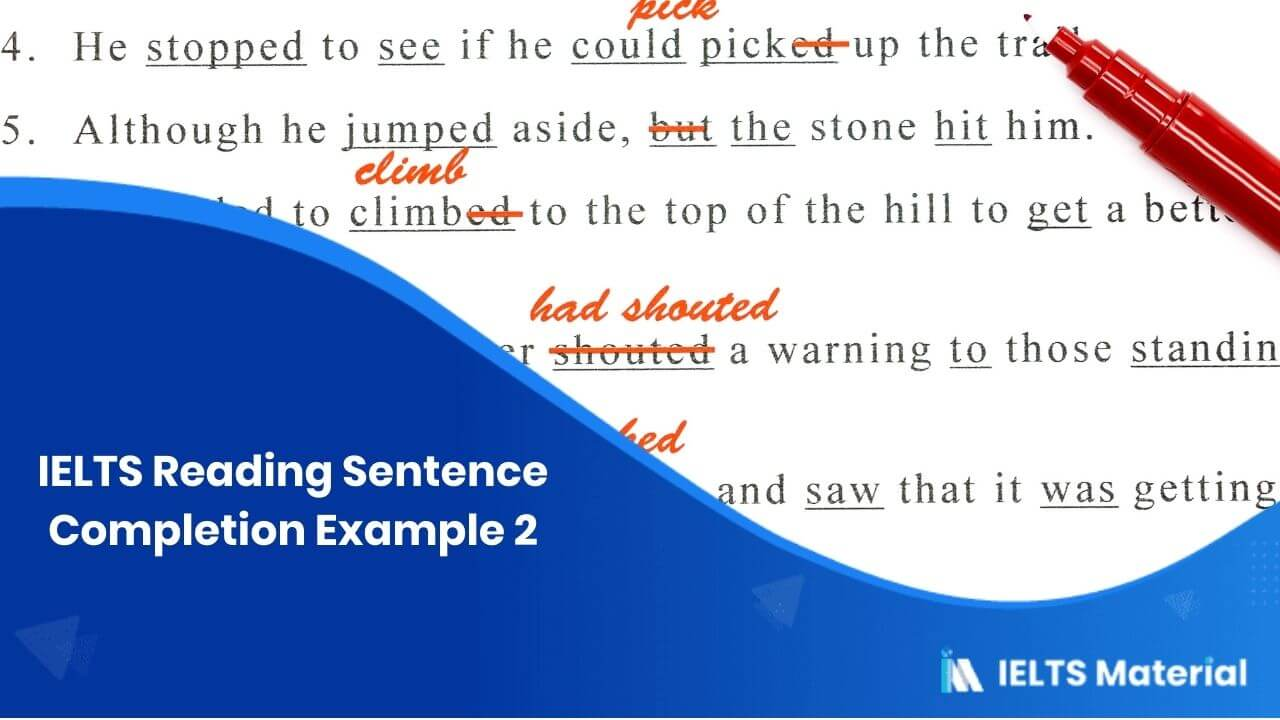 IELTS Reading Sentence Completion Example 2
