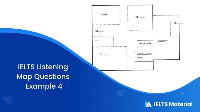 IELTS Listening Map Questions | Example 4