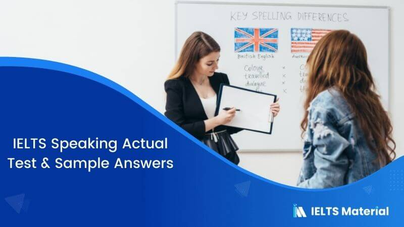 IELTS Speaking Actual Test in Egypt with Sample Answers – May 2017