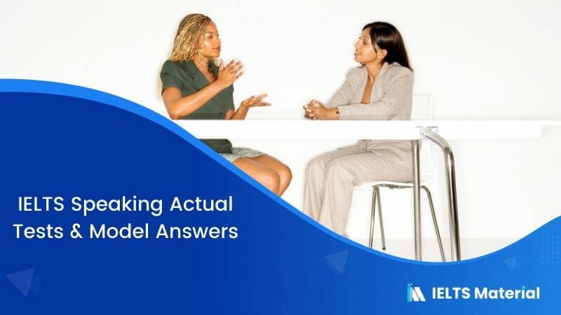 IELTS Speaking Actual Tests in India - Jan 2018 & Model Answers