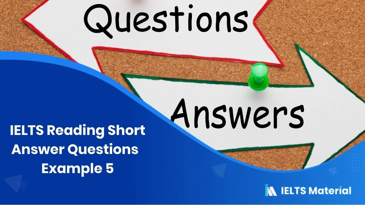 IELTS Reading Short Answer Questions | Example 5