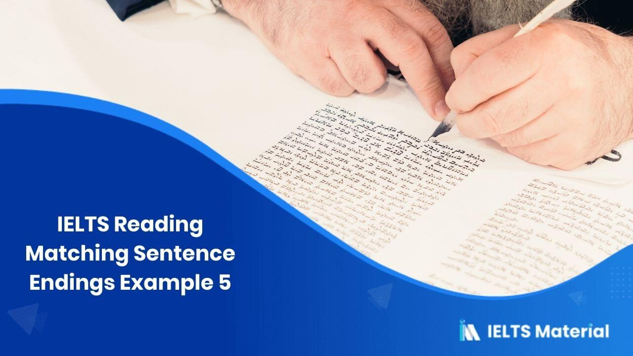 IELTS Reading Matching Sentence Endings Example 5