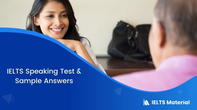 IELTS Speaking Test in the US – July 2017 & Sample Answers