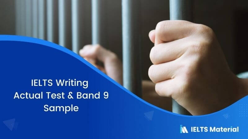 IELTS Writing Actual Test & Band 9 Sample
