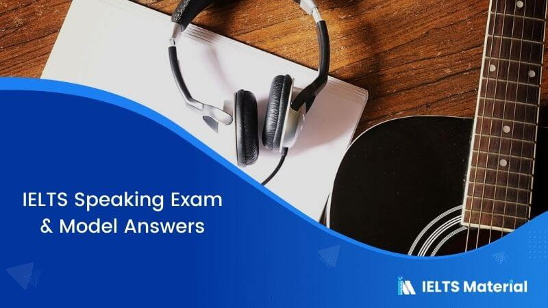 IELTS Speaking Exam in Australia with Model Answers – May 2018