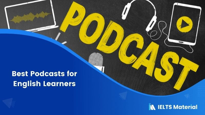5 Best Podcasts for English Learners