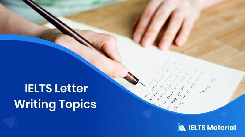 IELTS Letter Writing Topics