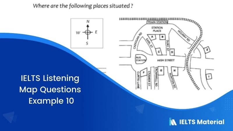IELTS Listening Map Questions | Example 10
