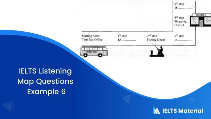 IELTS Listening Map Questions | Example 6