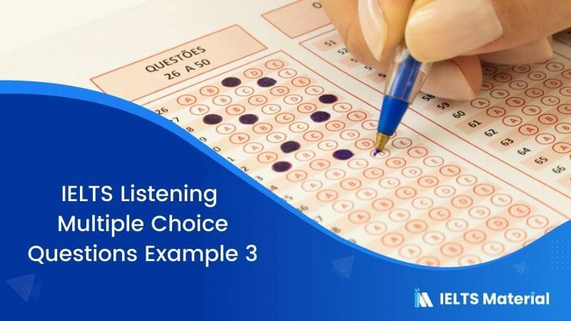 IELTS Listening Multiple Choice Questions | Example 3