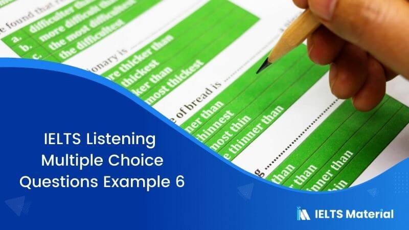 IELTS Listening Multiple Choice Questions | Example 6