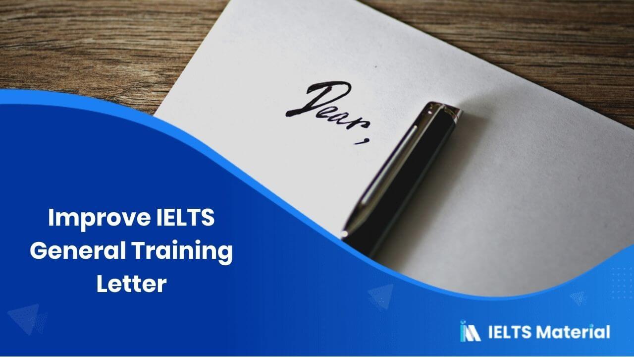 Improve IELTS General Training Letter