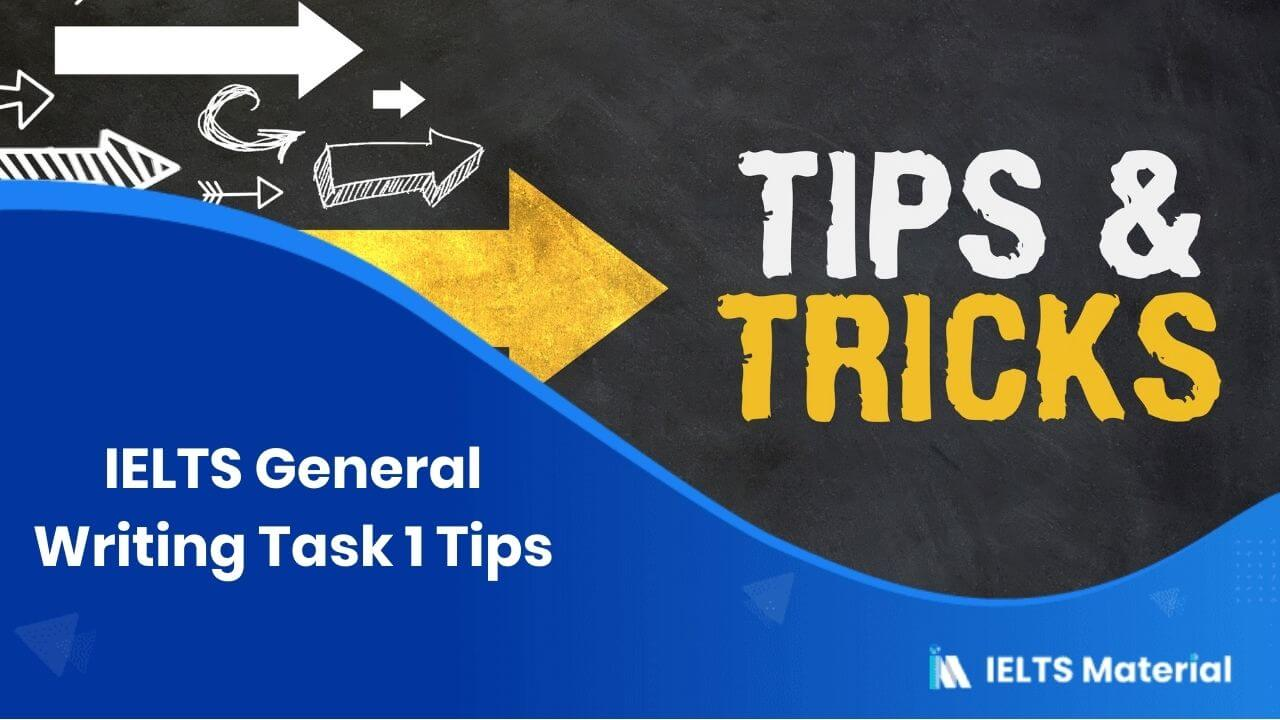 IELTS General Writing Task 1 Tips