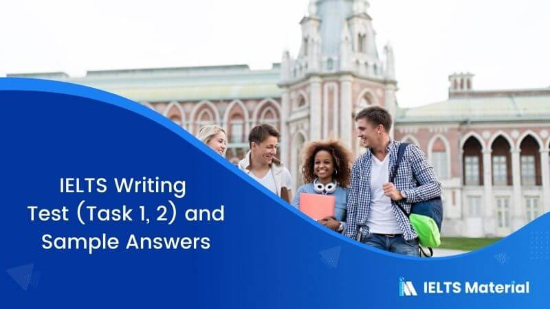 IELTS Writing Test (Task 1, 2) in 2017 & Sample Answers