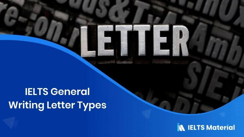 IELTS General Writing Letter Types