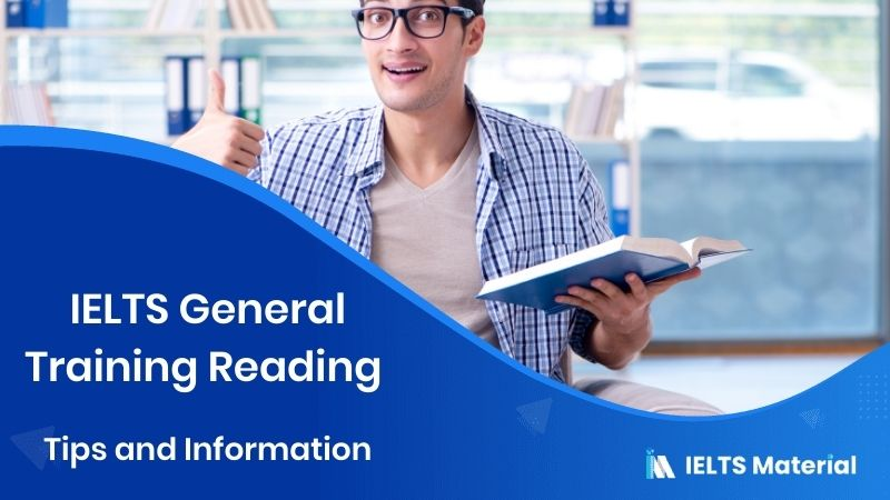 IELTS General Training Reading : Tips and Information