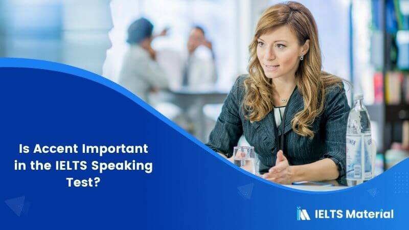 Is Accent Important in the IELTS Speaking Test?