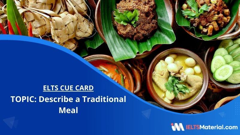 Describe a Traditional Meal– IELTS Cue Card