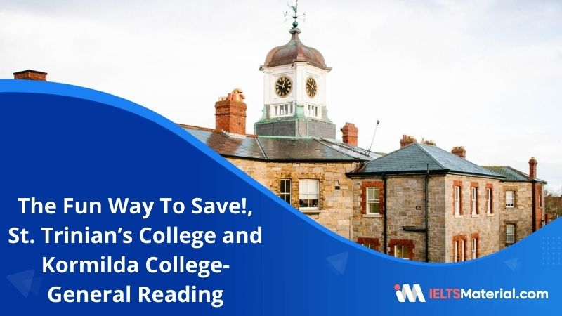 The Fun Way To Save!, St. Trinian's College and Kormilda College   IELTS General Reading Practice Test 10 with Answers