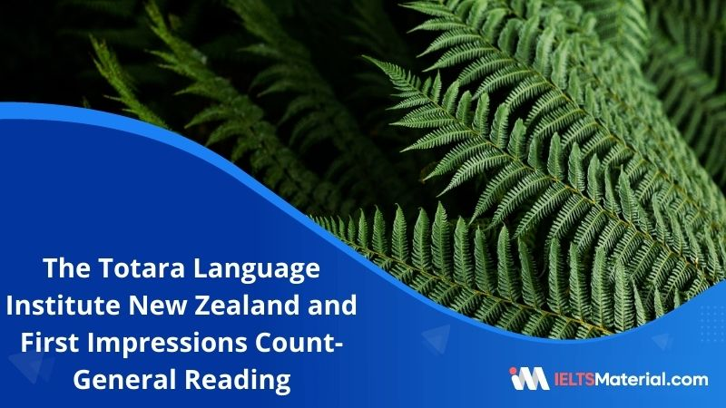 The Totara Language Institute New Zealand and First Impressions Count   IELTS General Reading Practice Test 16 with Answers