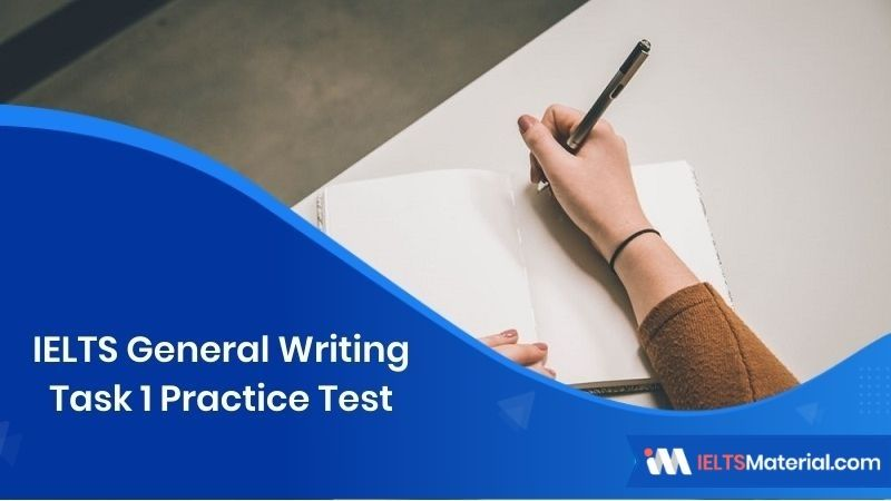 IELTS General Writing Task 1 Practice Tests