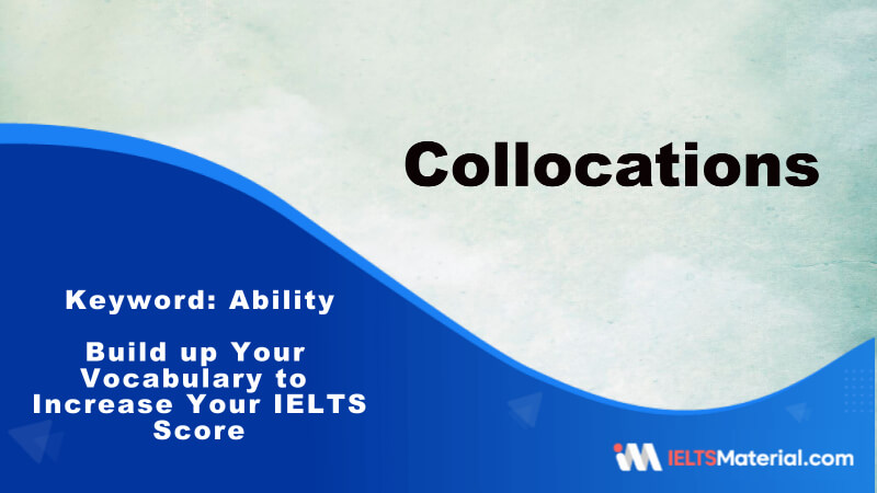 Build up Your Vocabulary to Increase Your IELTS Score-Key Word:Ability
