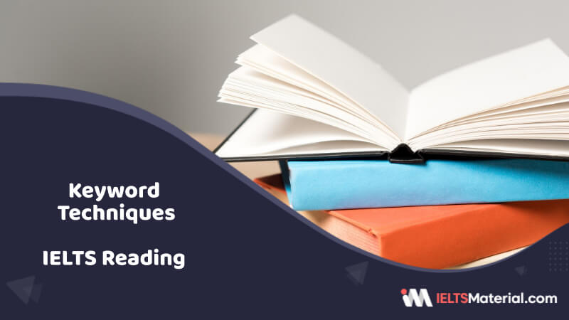 IELTS Reading – Keyword Techniques – How to use