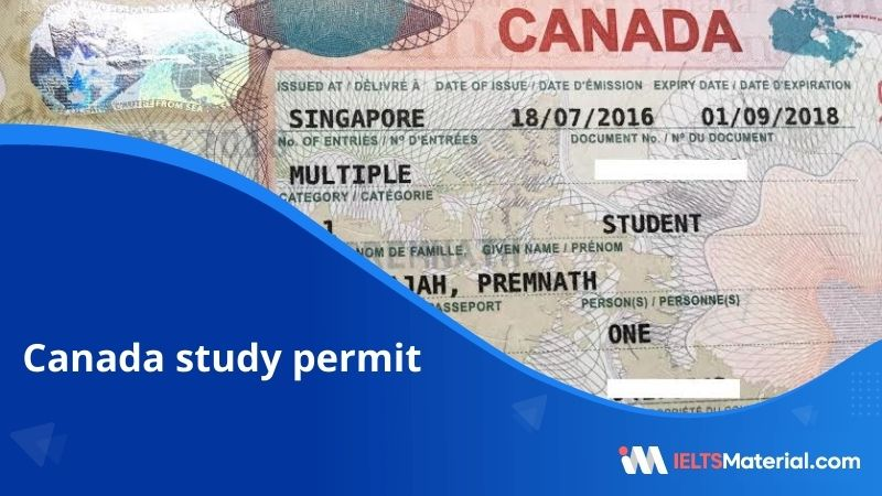 Study Permit – Canada | Complete Process Guide, Eligibility and Requirements