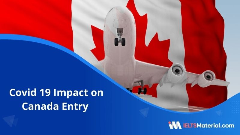 Covid 19 Impact on Canada Entry