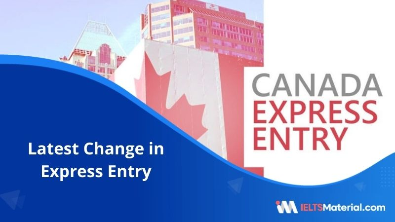 Latest Changes in Express Entry
