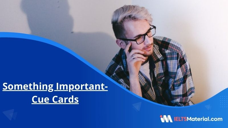 Something Important- Cue Cards