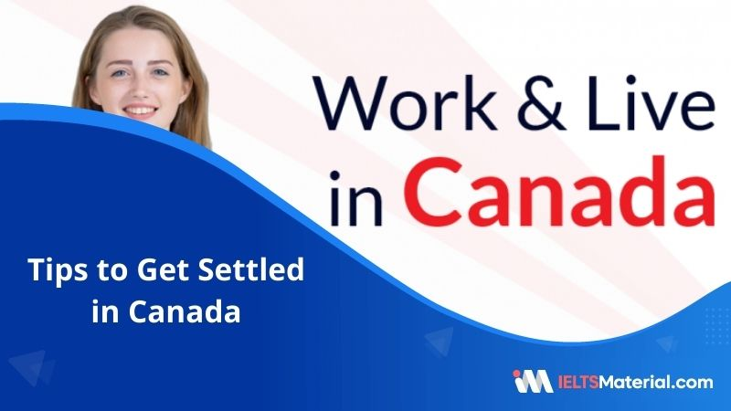 Tips to Get Settled in Canada