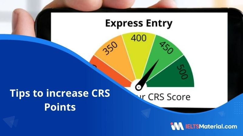8 Tips to Increase CRS Points