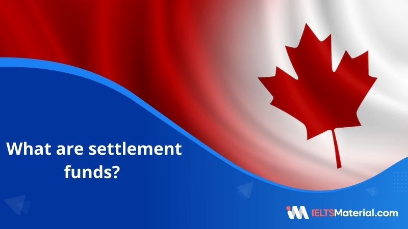 Settlement Funds in Canada   Proof of Funds