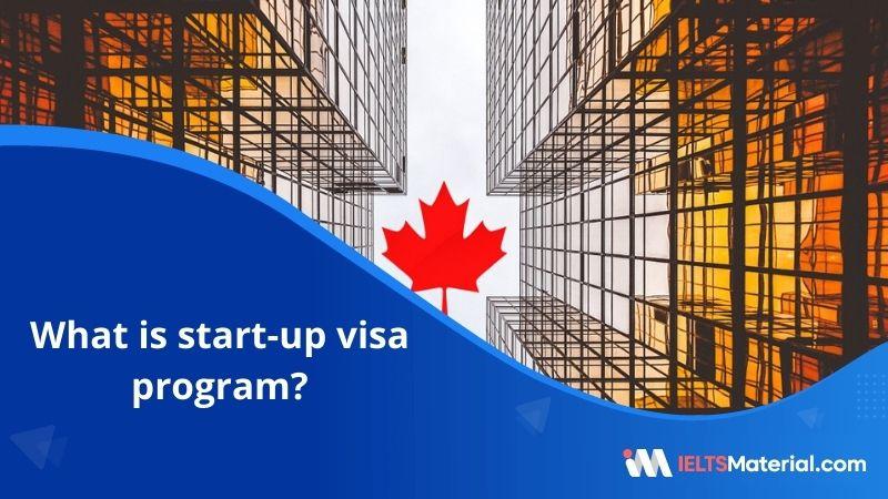 Startup Visa Program – Designated Organizations, Eligibility, Process and Advantages