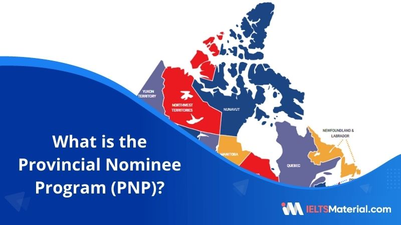 Provincial Nominee Program (PNP) – Eligibility and Application Process