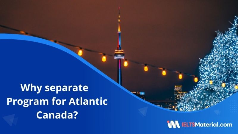 Why Separate Program for Atlantic Canada?