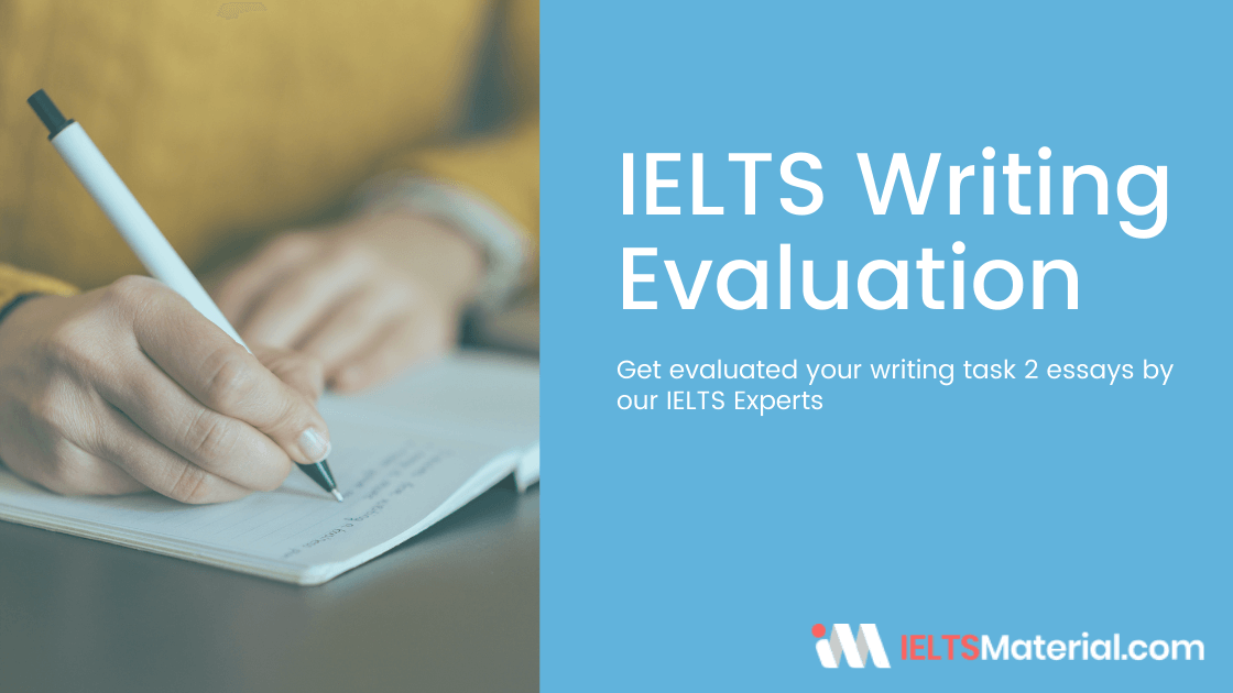 Free IELTS Writing Task 2 Essay✍️ Evaluation and Correction Service