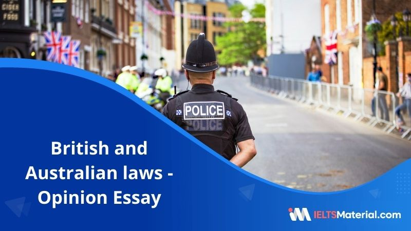 Under British and Australian Laws a Jury in a Criminal Case Has no Access to Information – IELTS Writing Task 2