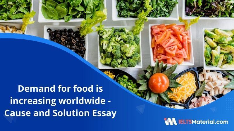 Demand For Food is Increasing Worldwide – IELTS Writing Task 2